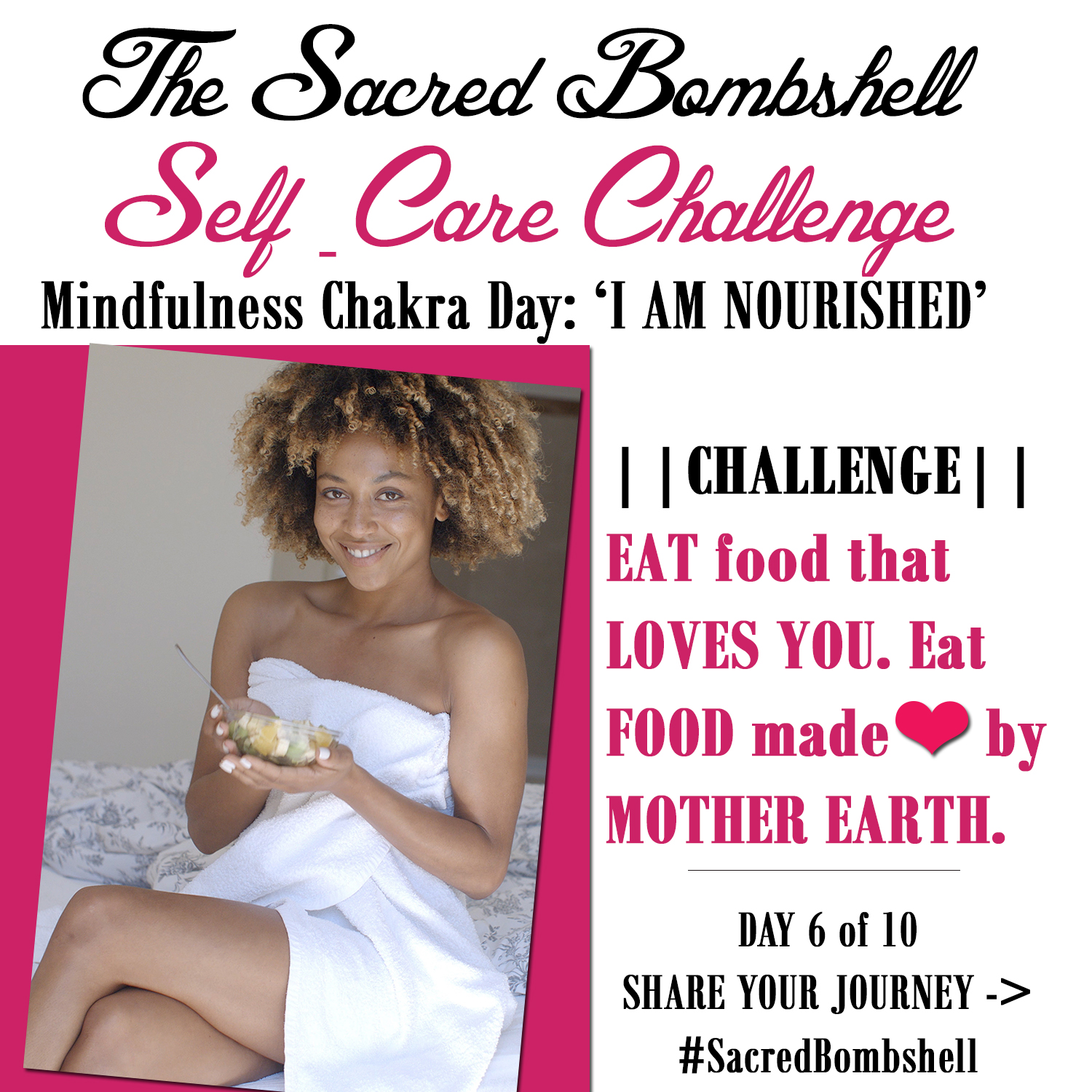 Sacred Bombshell Self-Care Challenge! Day 6 of 10: Your Mindfulness Chakra