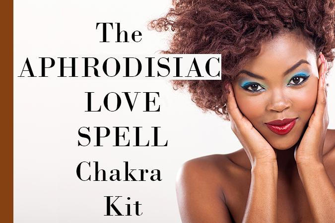 Aphrodisiac Love Spell Chakra Kit