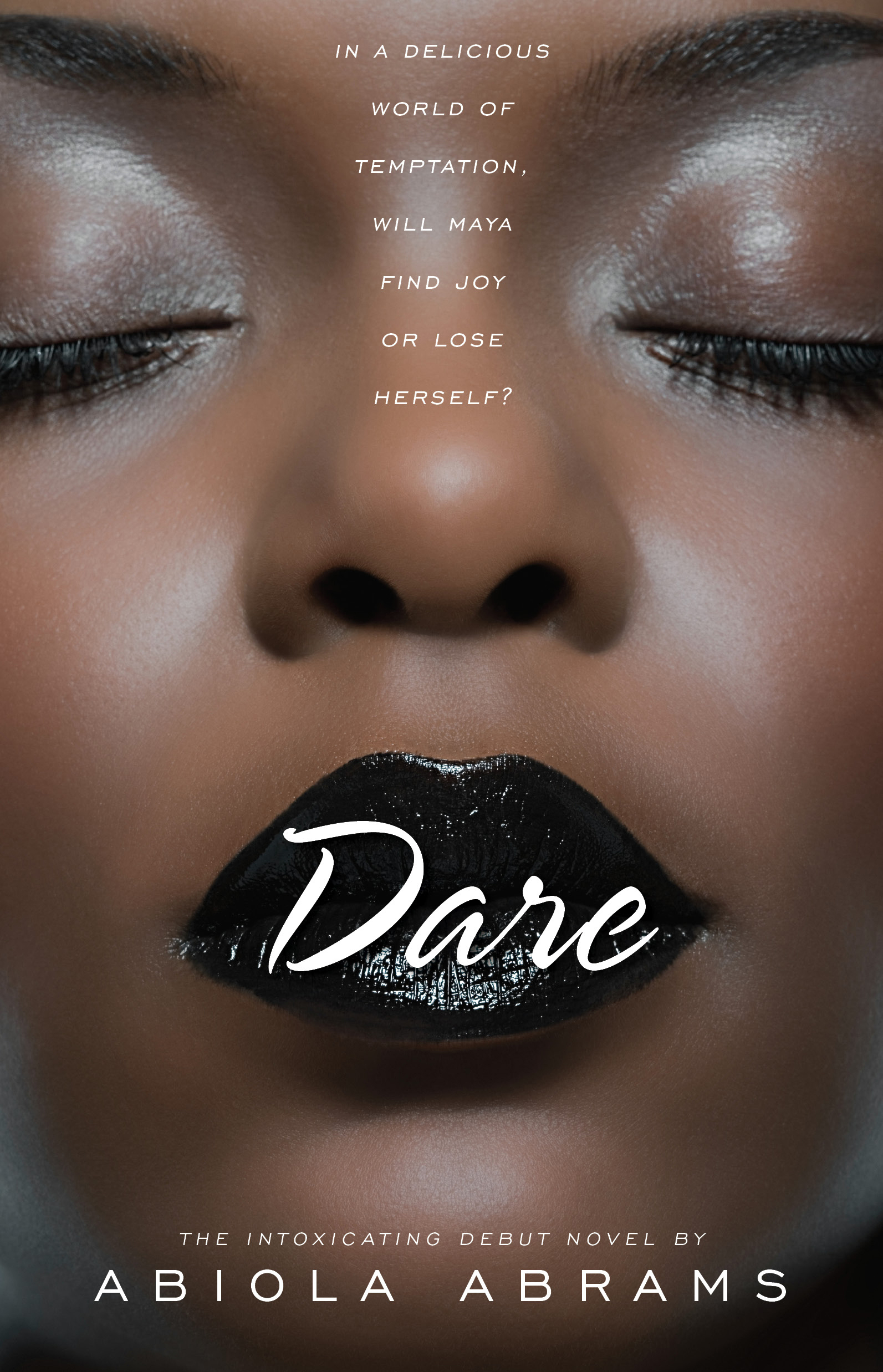 Dare: A Novel by Lifestyle Expert Abiola Abrams