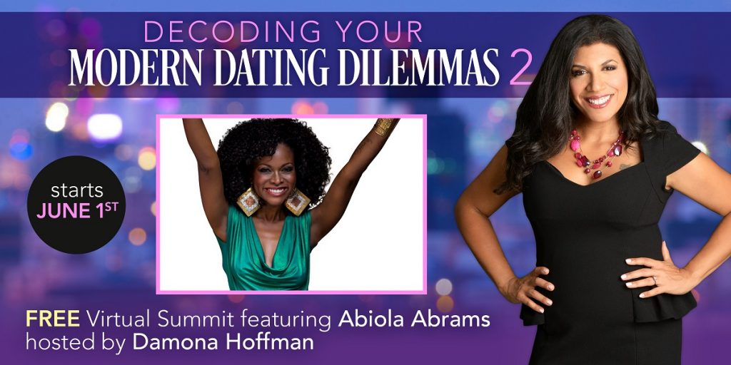 Abiola Abrams and Damona Hoffman - Modern Dating Summit