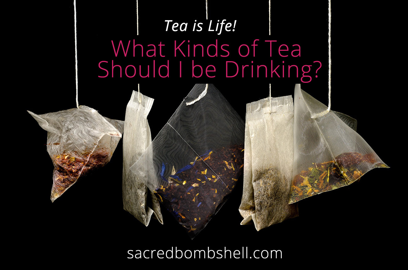 What Types of Tea You Should Be Drinking Right Now?