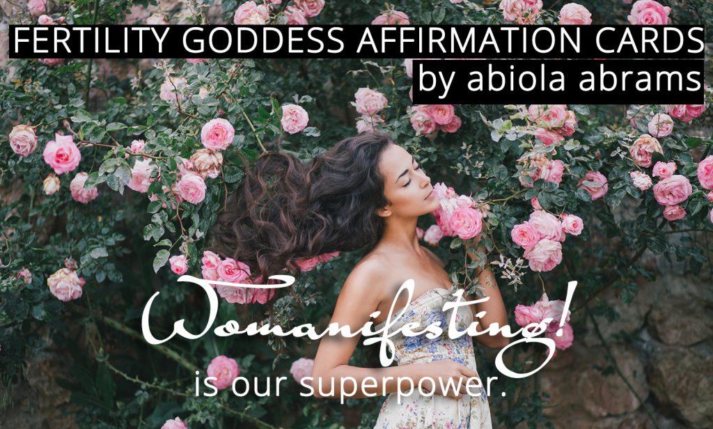 Womanifesting! Fertility Goddess Affirmation Cards