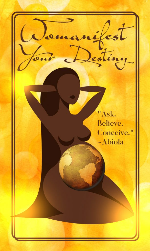 Womanifest Your Destiny! - Abiola Abrams quotes
