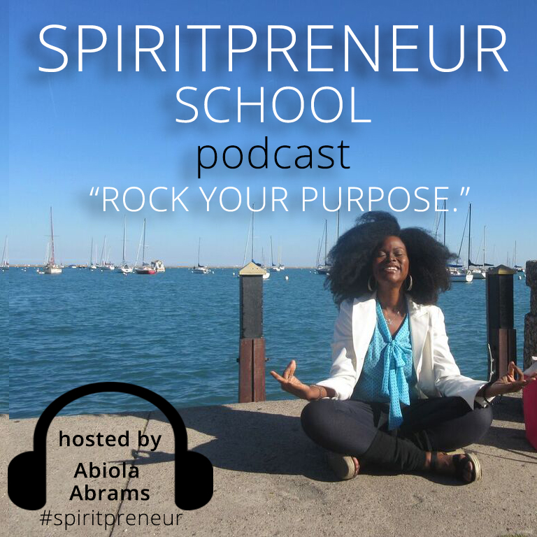Abiola Abrams, host of Spiritpreneur School Podcast