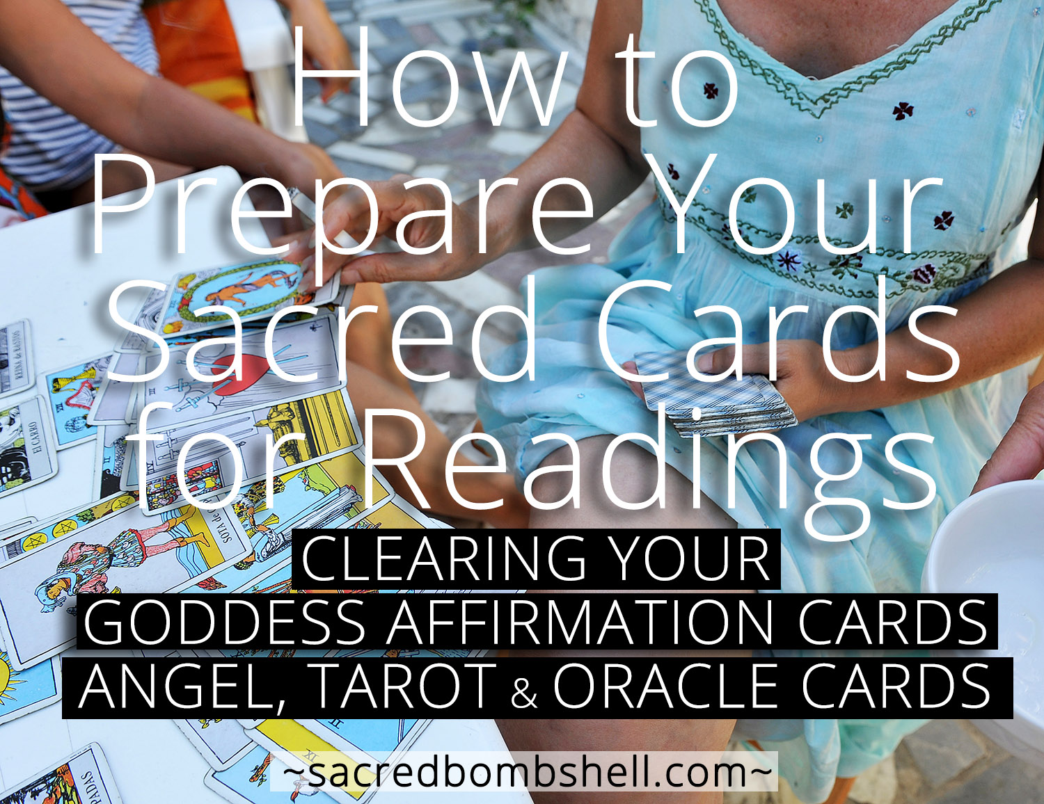 How to Prepare Your Cards for Reading