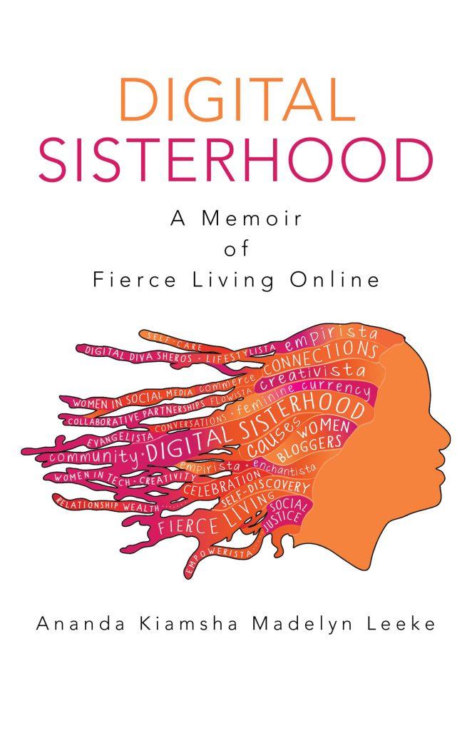 Digital Sisterhood by Ananda Leeke
