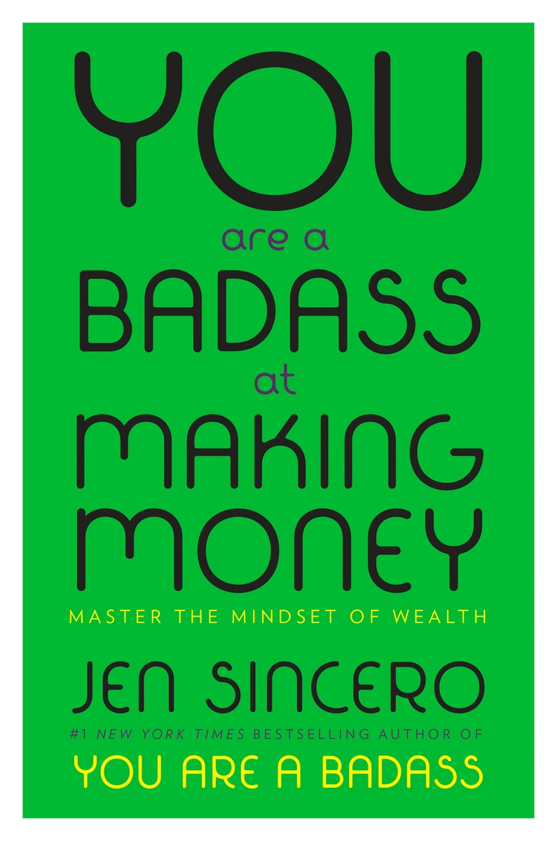 You Are a Badass at Making Money - Prosperity Consciousness