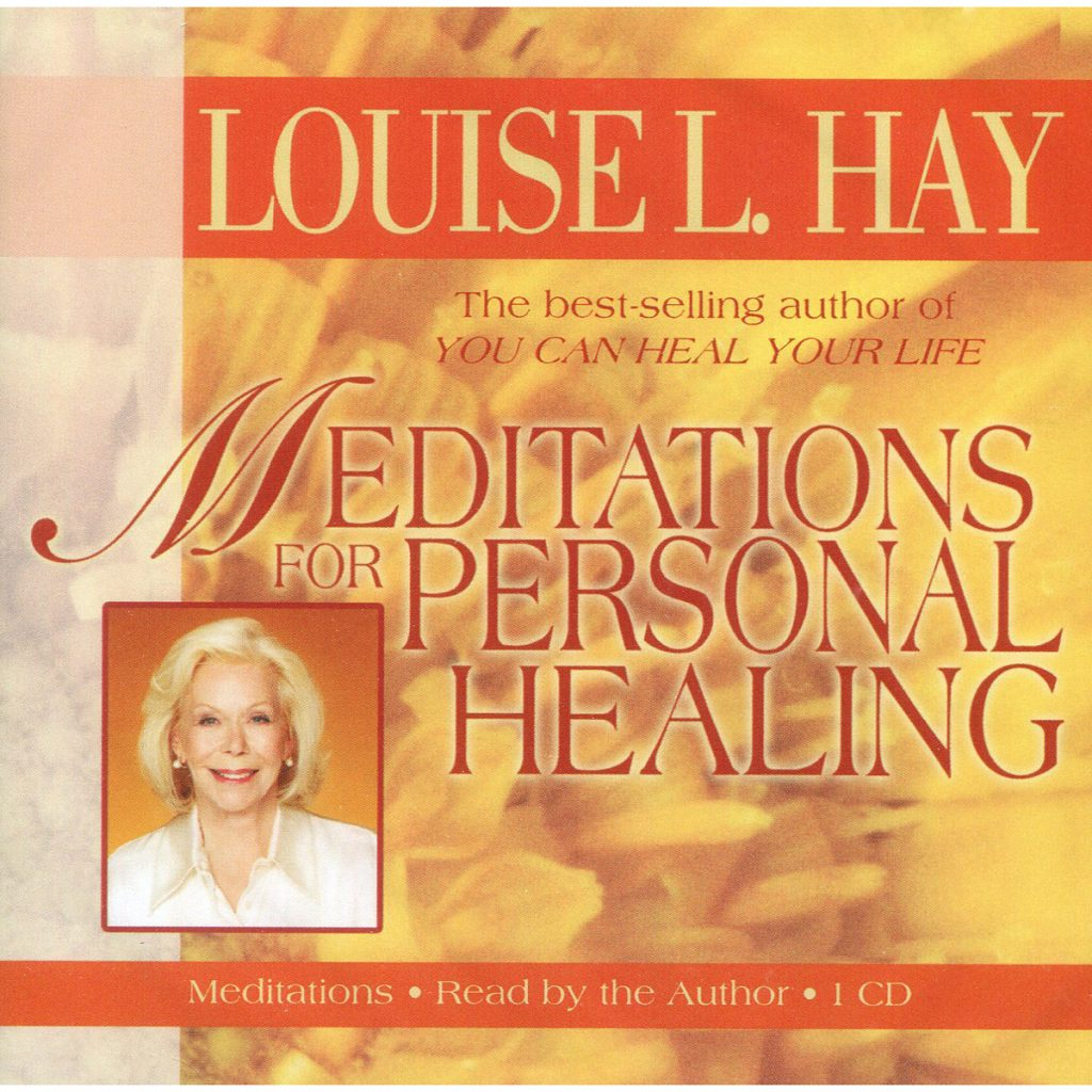 louise hay - meditation for healing