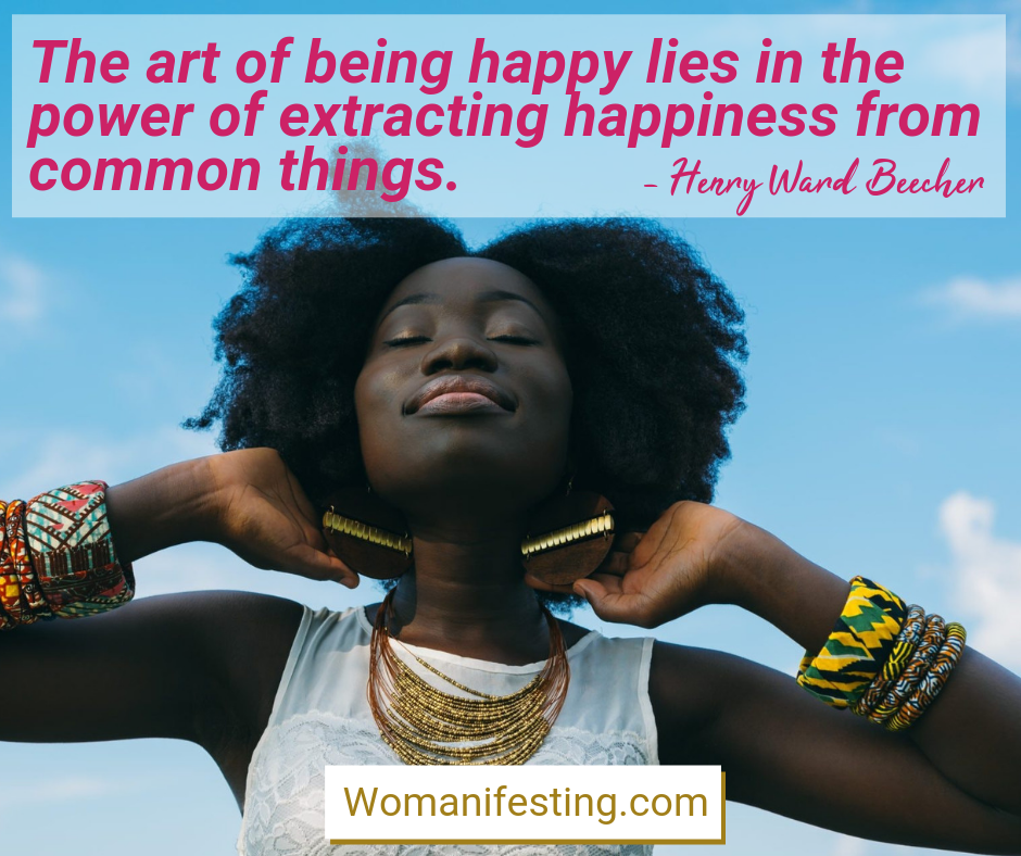 The art of being happy lies in the power of extracting happiness from common things. Happy Inspirational Quote