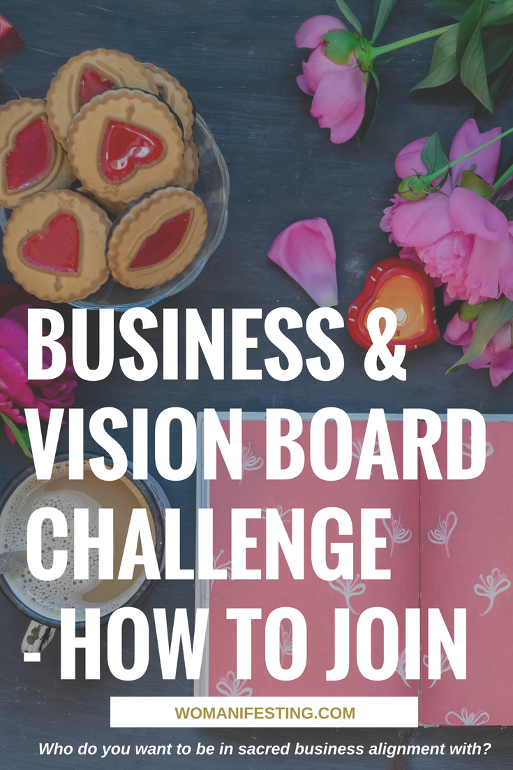 Business and Vision Board Challenge How to Join