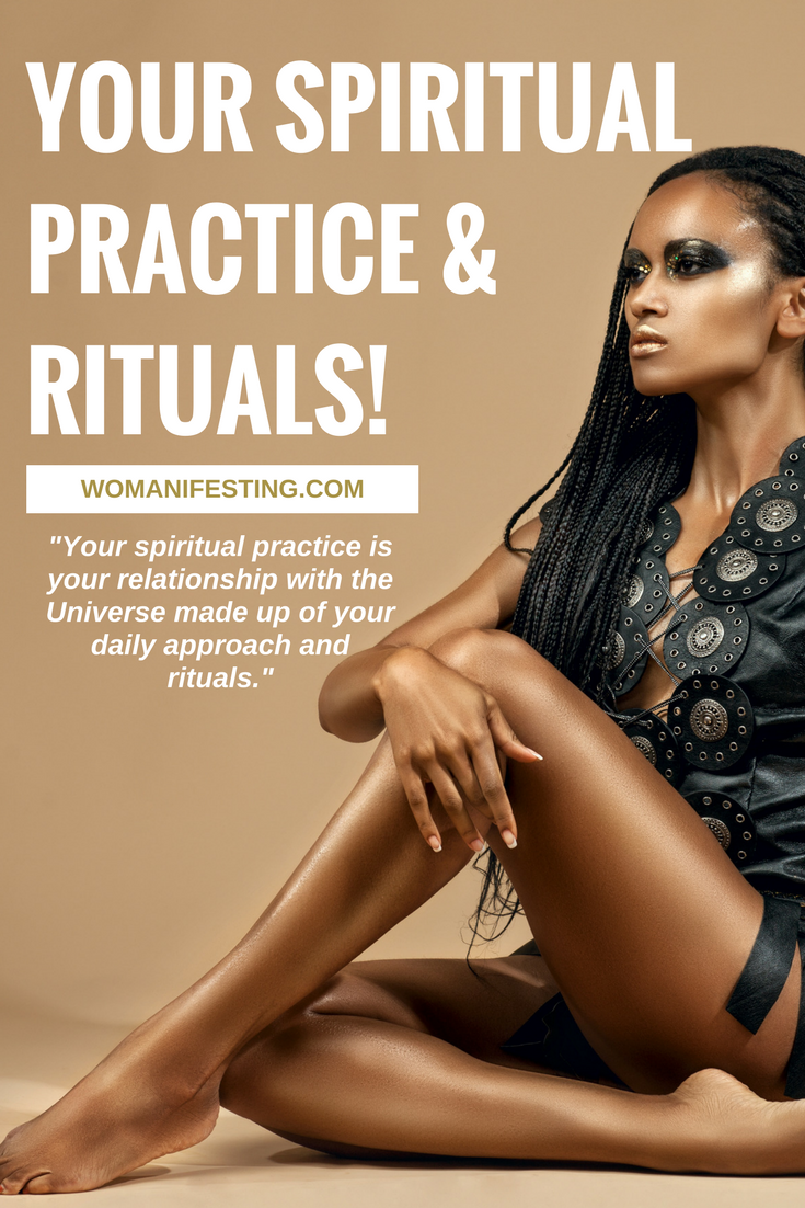 Your Spiritual Practice and Rituals