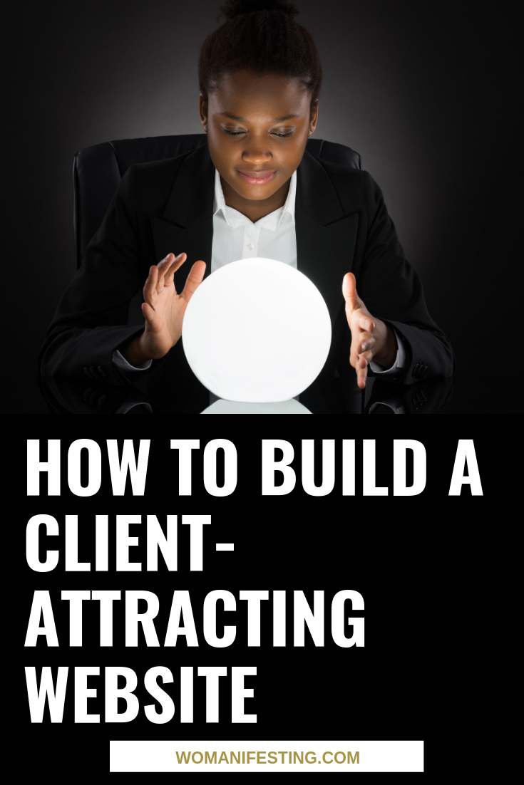 How to Build A Client-Attracting Website