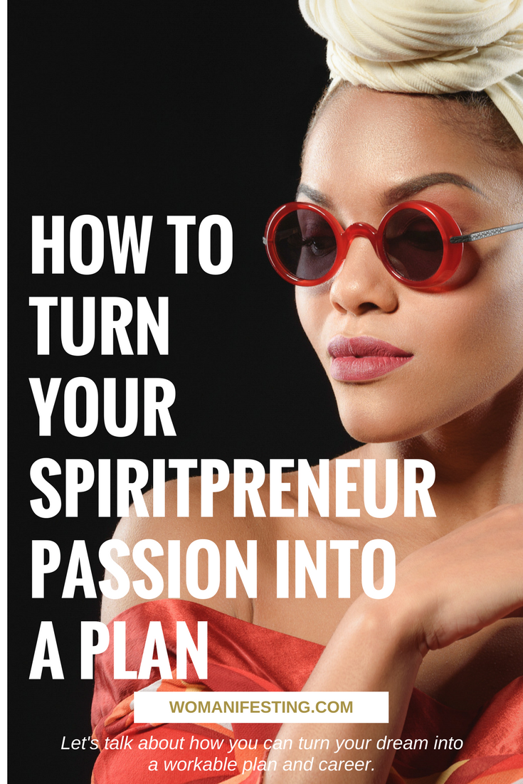 How to Turn Your Spiritpreneur Passion Into a Plan