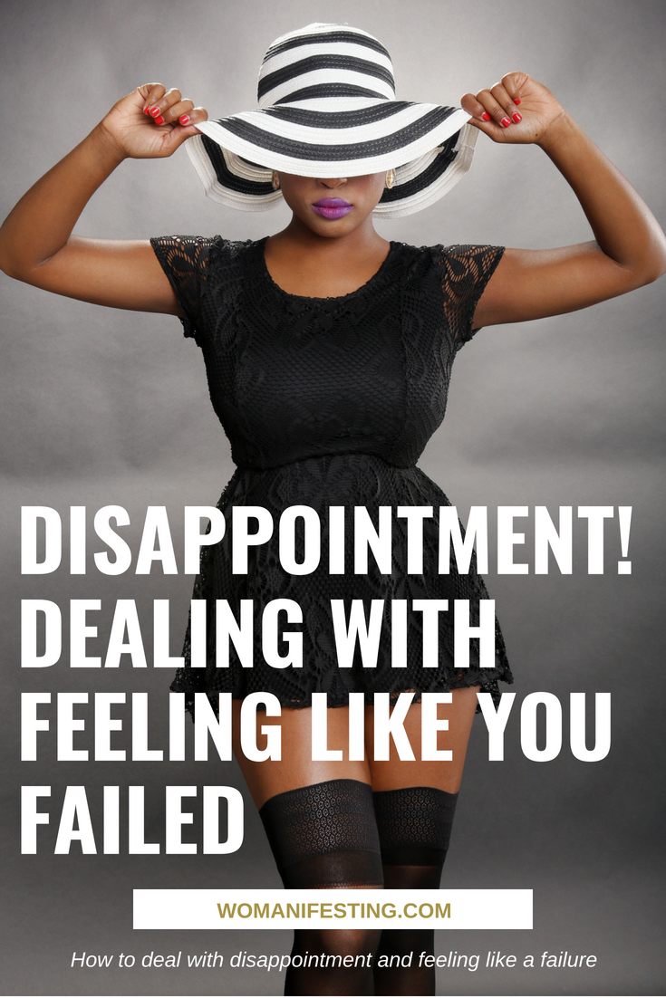 Disappointment! Dealing with Feeling Like You Failed