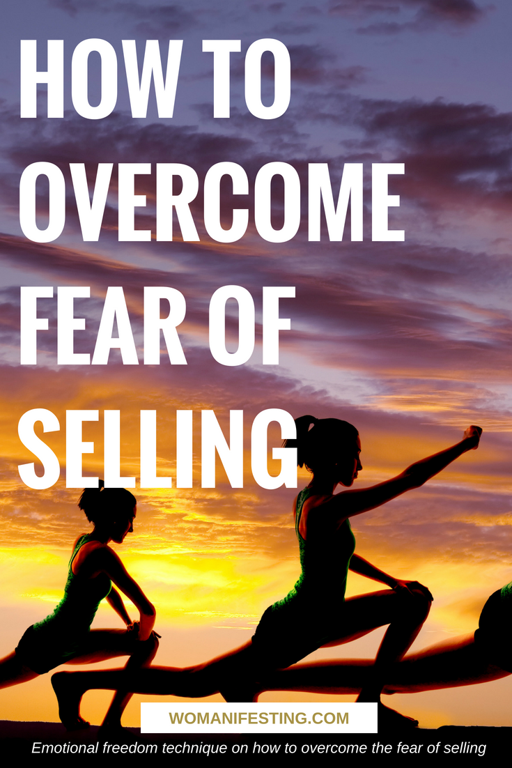 How to overcome fear of selling