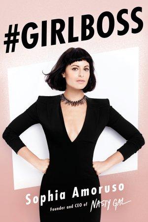 Girl Boss by Sophia Amoruso