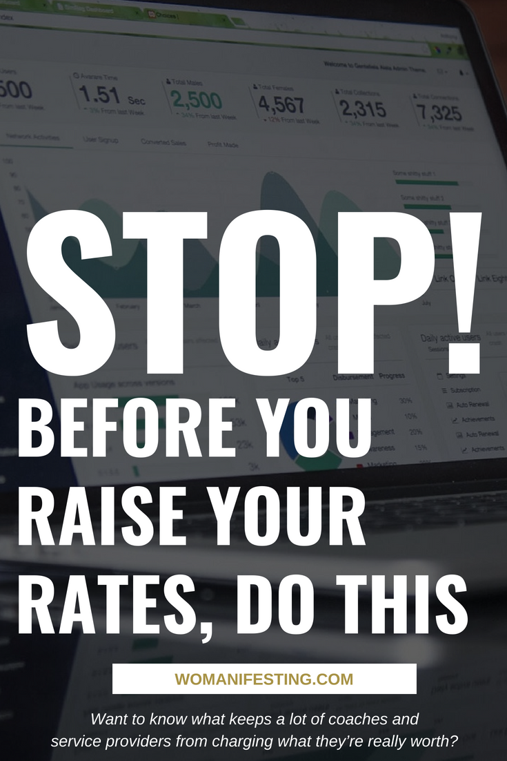 Stop Before You Raise Your Rates Do This