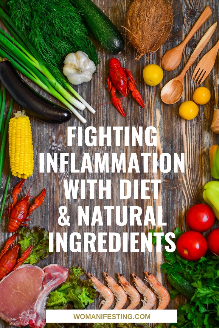 Fighting Inflammation With Diet & Natural Ingredients