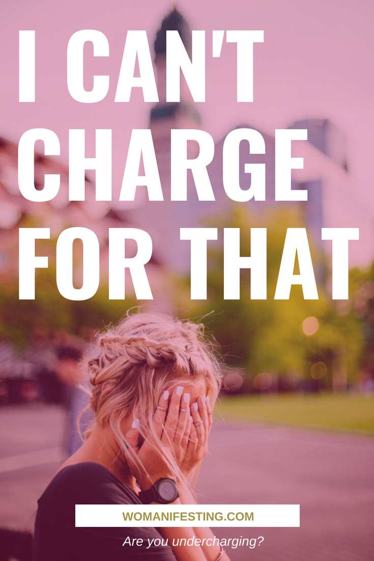 I Can't Charge for That - Spiritpreneur Roadblock Series