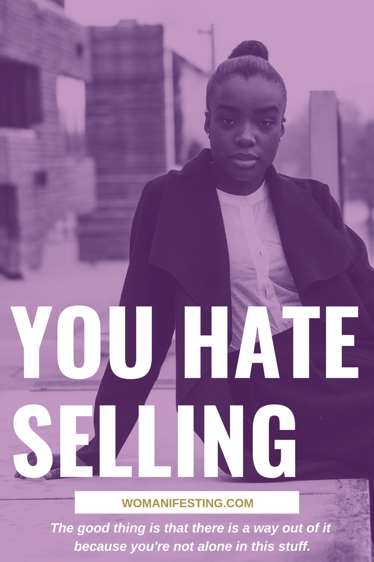 You Hate Selling - Spiritpreneur Roadblock Series