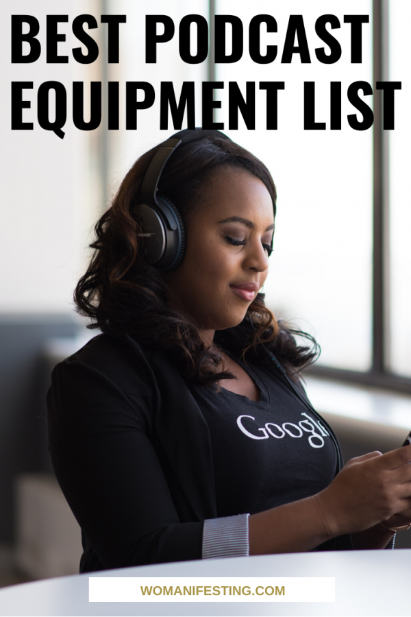 Best Podcast Equipment List