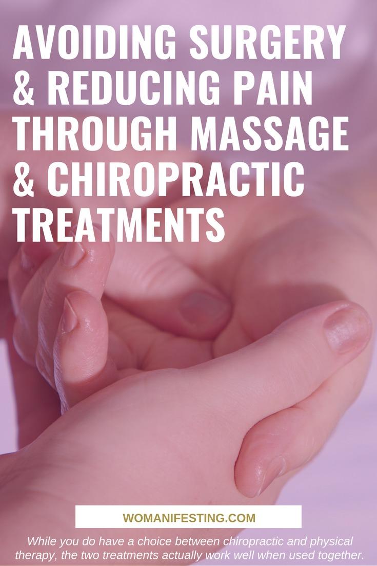 Avoiding Surgery & Reducing Pain Through Massage & Chiropractic Treatments