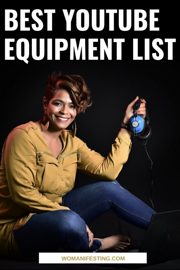 Best YouTube Equipment List