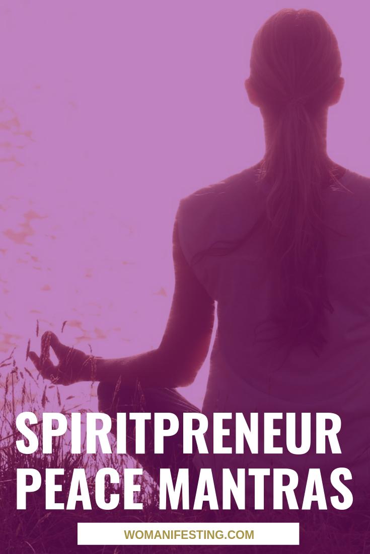 Spiritpreneur Peace Mantras
