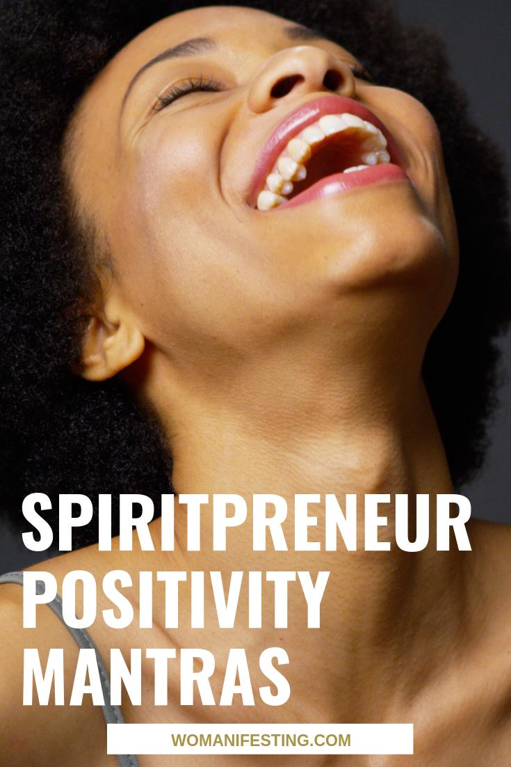 Spiritpreneur Positivity Mantras
