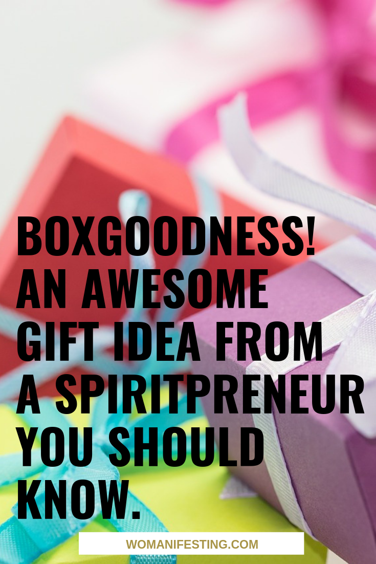 BoxGoodness An Awesome Gift Idea from a Spiritpreneur You Should Know