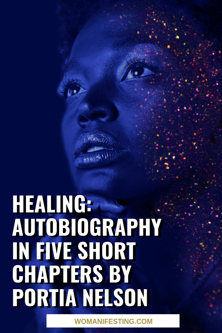 Healing: Autobiography in Five Short Chapters by Portia Nelson