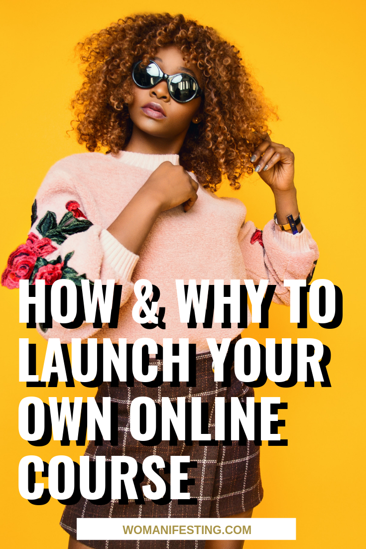 How & Why to Launch Your Own Online Course