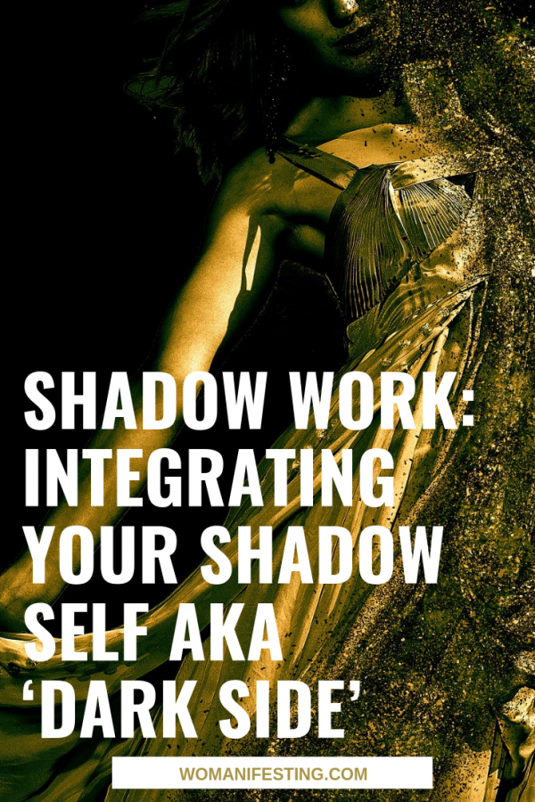 Shadow Work_ Integrating Your Shadow Self aka 'Dark Side'