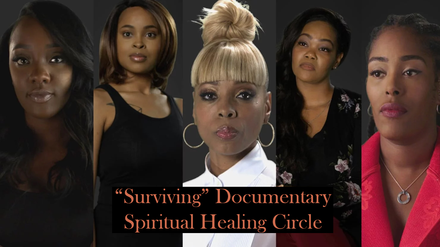 Surviving R Kelly Documentary Spiritual Healing Circle
