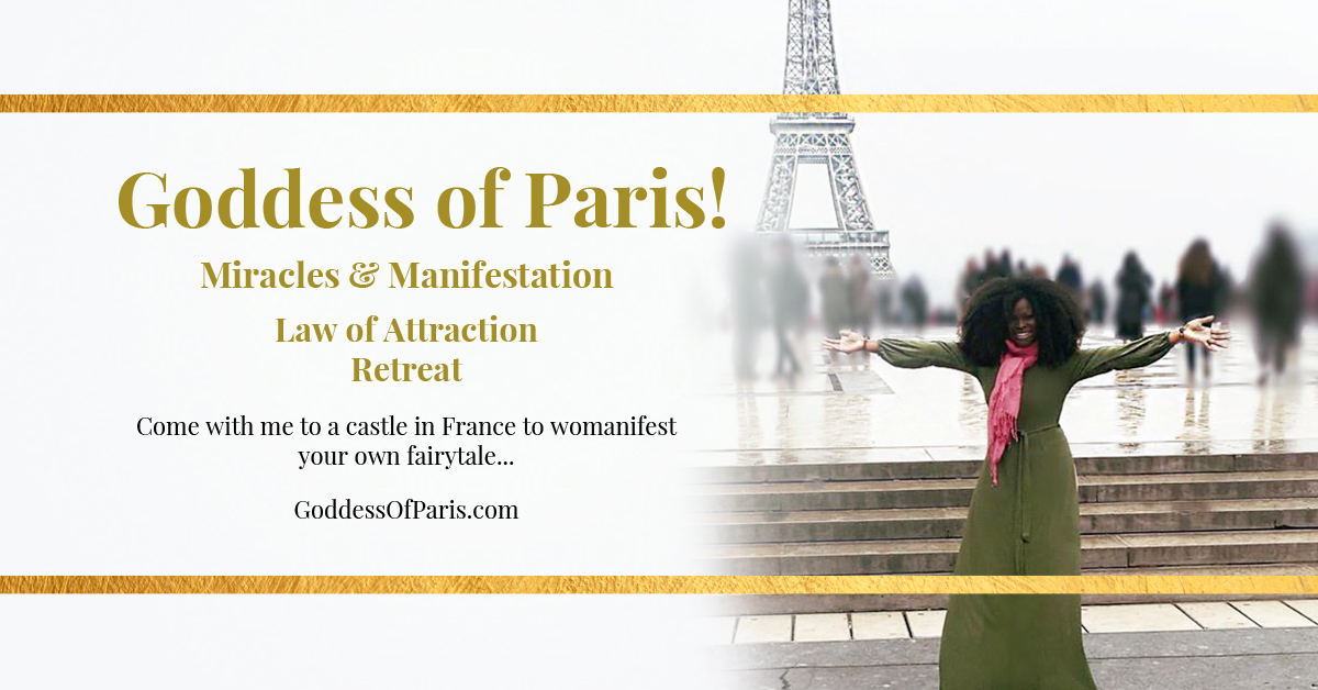 Goddess of Paris Law of Attraction Retreat