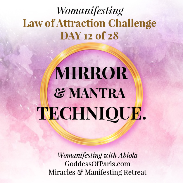 "Law of Attraction Challenge Day 12! Mirror and Mantra Technique. The 2 basic mantras to work with are ""I love you"" and ""you are enough."" This is about self-acceptance and clearing self-hatred that may be making you self-sabotage when it comes to manifesting. Sit in front of a mirror - naked if you dare -- and keep repeating I love you and you are enough to yourself. When your inner voice comes up with objections - ask yourself why? And then address whatever memories or thoughts of inadequcy with ""I love you"" and ""you are enough."" GoddessOfParis.com"