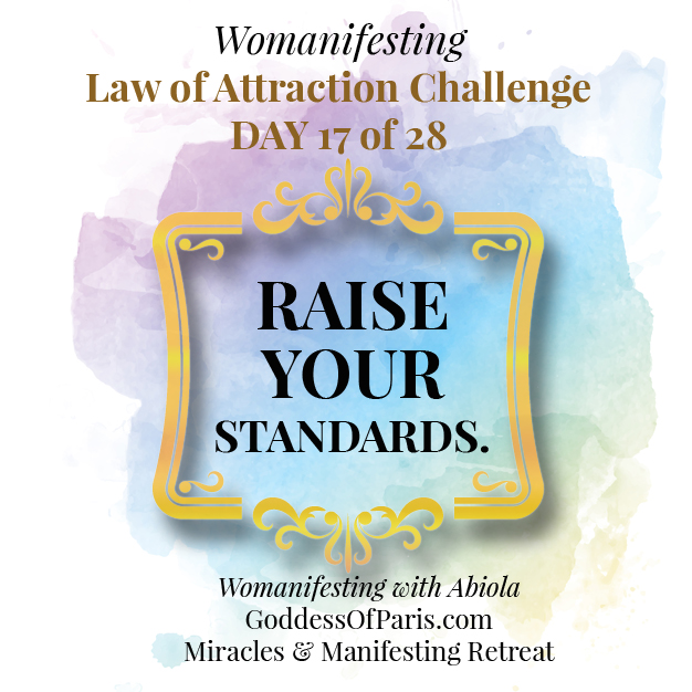 raise your standards - law of attraction challenge