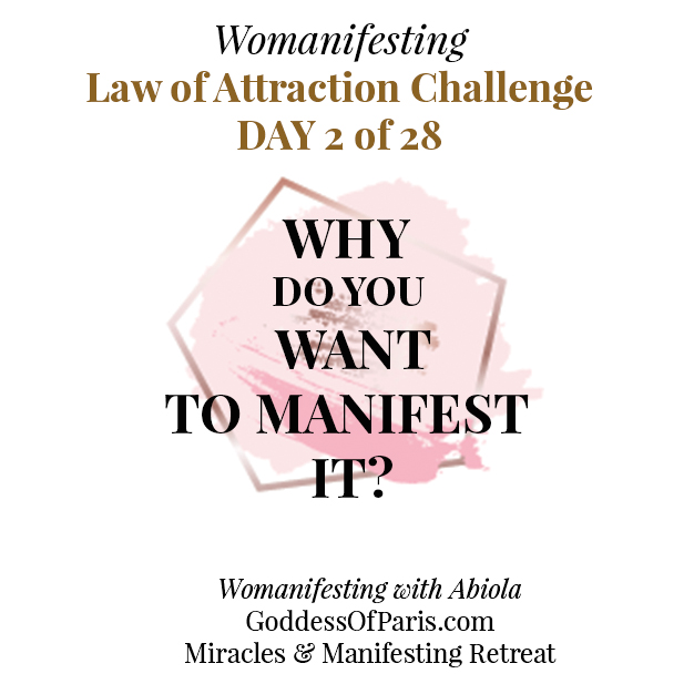 What do you want to manifest and why