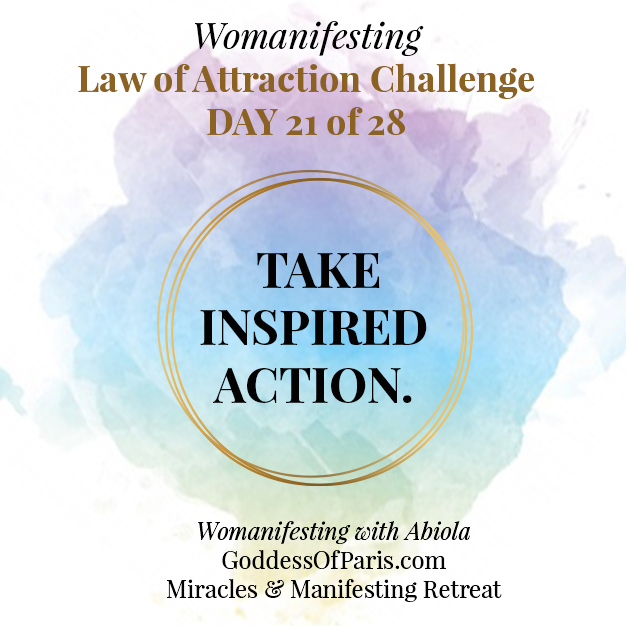 Taking Inspired Action! Law of Attraction Challenge, Day 21 [Audio]