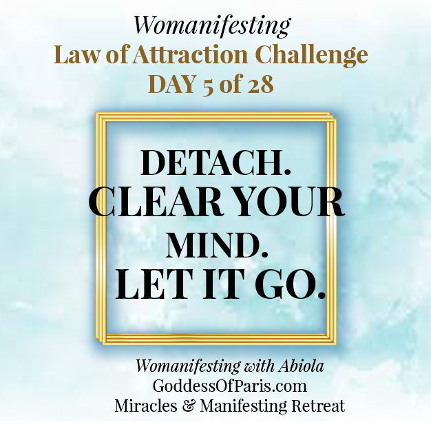 Detachment Non-Attachment Letting Go and Manifesting - Fear makes...
