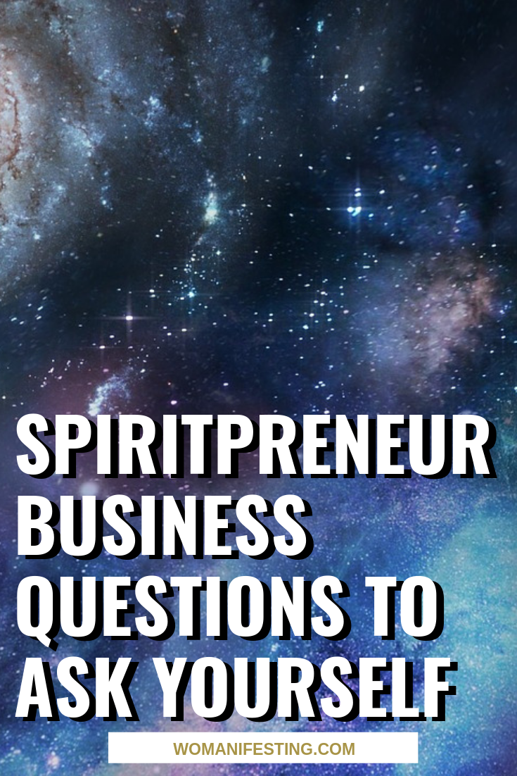 Spiritpreneur Business Questions to Ask Yourself (1)