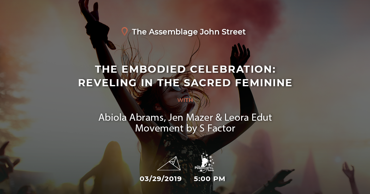 Come Take a Divine Embodied Feminine Journey with Me at Assemblage