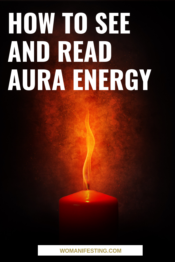 What Are Auras? How to See and Read Aura Energy