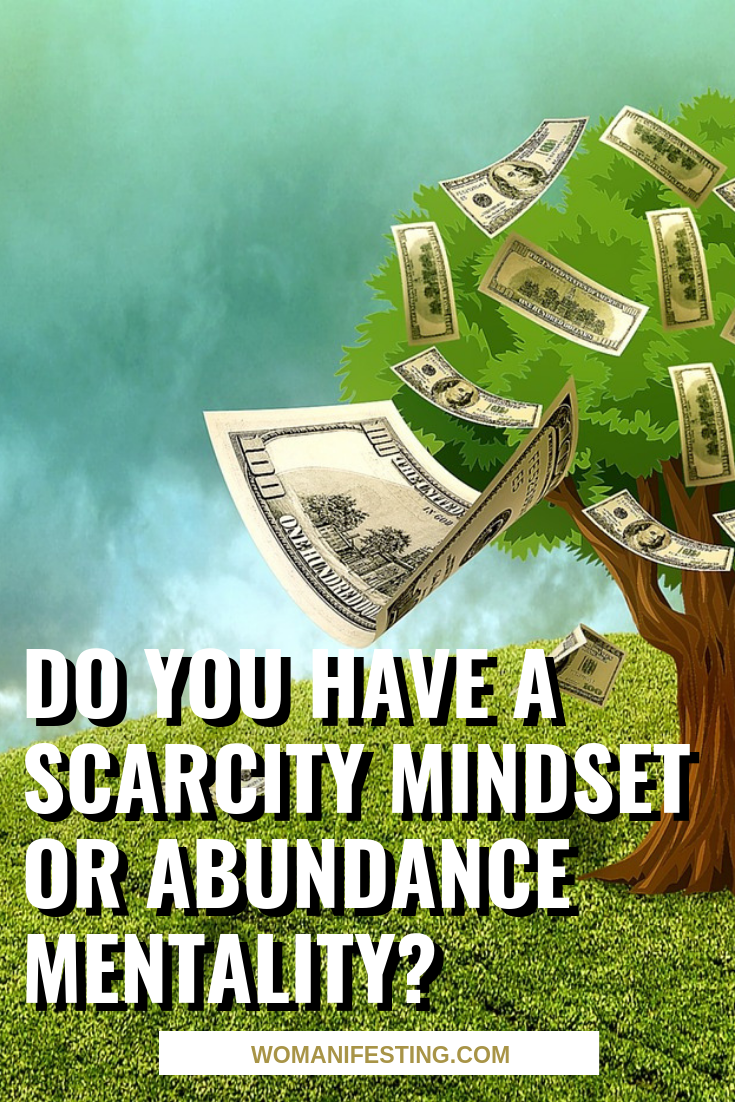 Do You Have a Scarcity Mindset or Abundance Mentality_ (3)