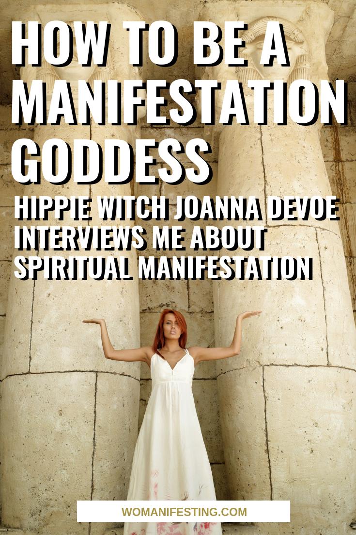 Hippie Witch Joanna DeVoe Interviews Me About Spiritual Manifestation