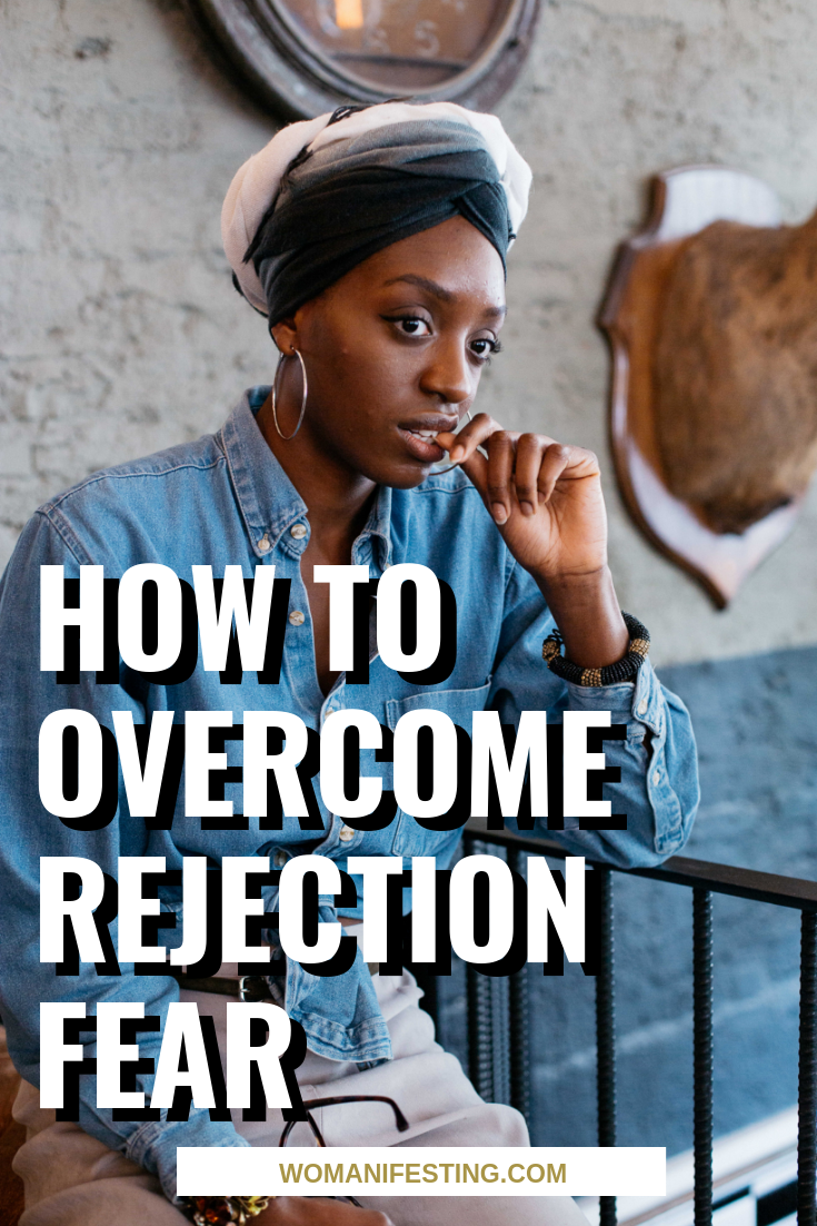 How to Overcome Rejection Fear