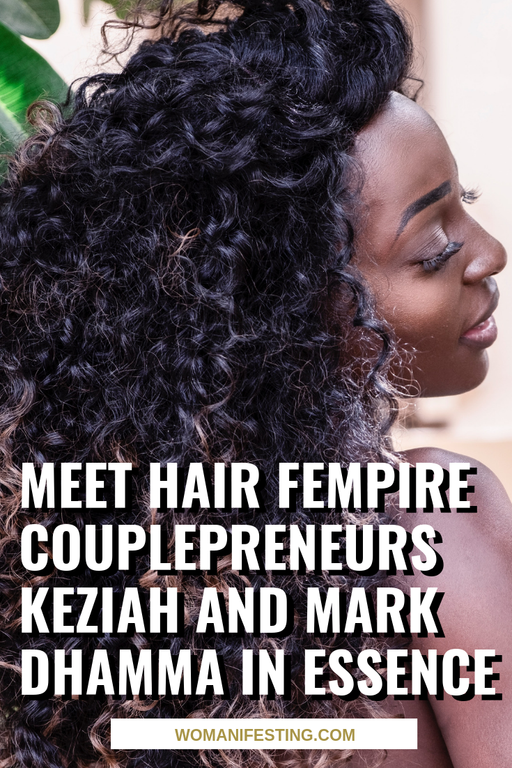 Meet Hair Fempire Couplepreneurs Keziah and Mark Dhamma in ESSENCE