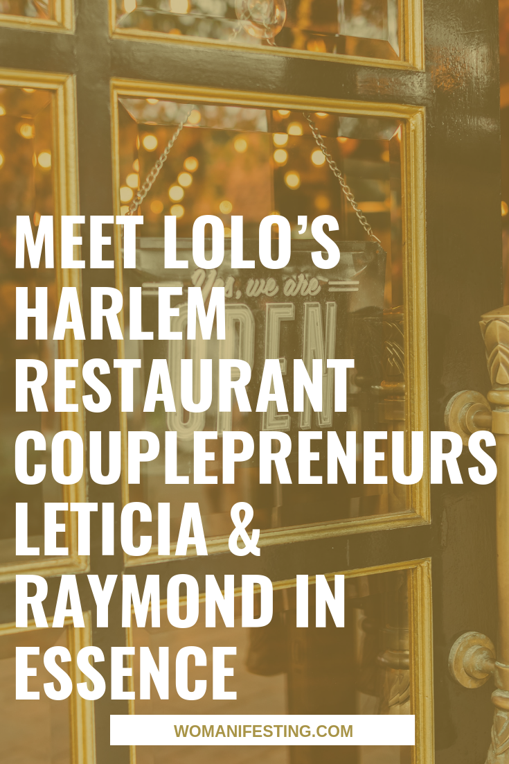 Meet Lolo's Harlem Restaurant Couplepreneurs Leticia & Raymond in Essence