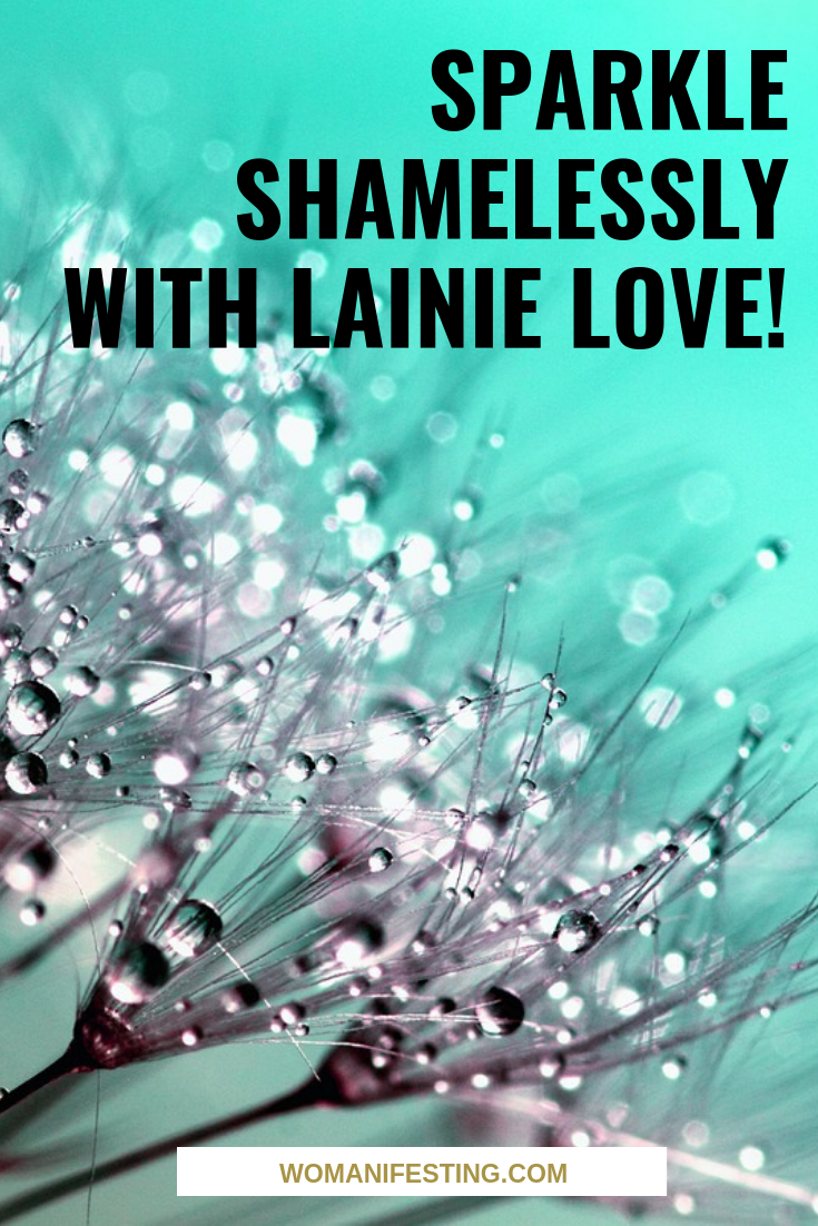 Sparkle Shamelessly with Lainie Love!