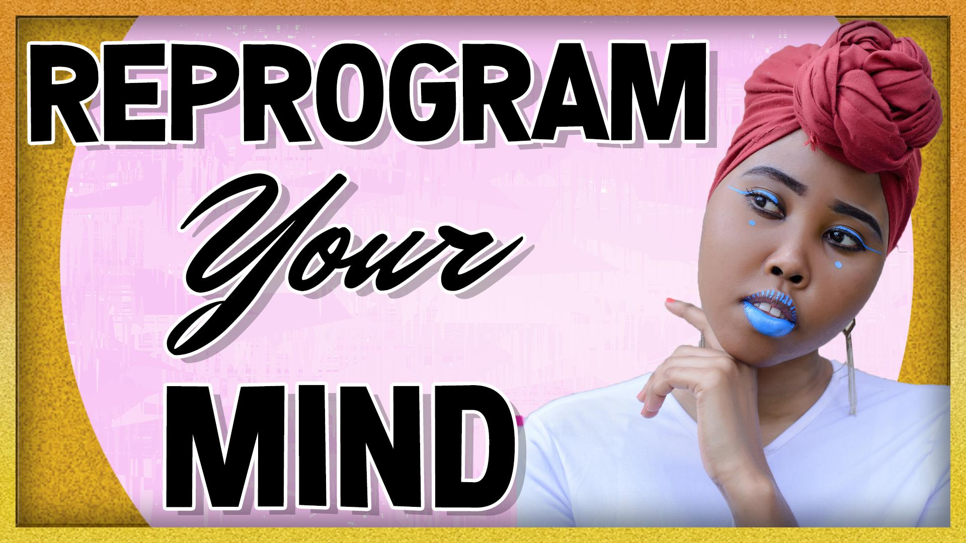 Reprogram Your Subconscious Mind for a Success Mindset (Stop Self-Sabotage!)